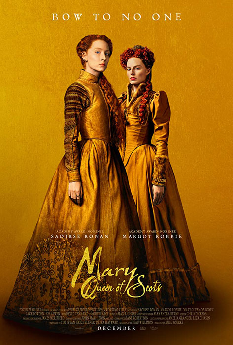 Mary Queen of Scots – Universal Pictures (2018)